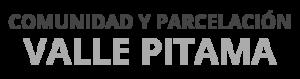 Valle Pitama | Comunidad y Parcelación